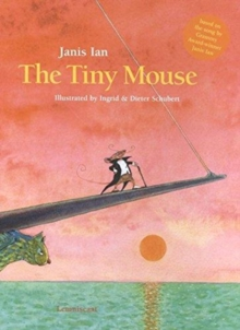 The Tiny Mouse, Hardback Book