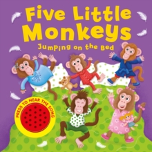 FIVE LITTLE MONKEYS JUMPING ON THE BED S,  Book