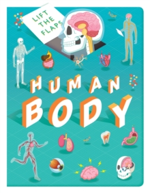 Lift The Flaps: Human Body, Board book Book
