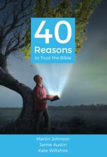 40 Reasons to Trust the Bible, Paperback Book