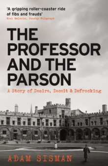 The Professor and the Parson : A Story of Desire, Deceit and Defrocking, Paperback / softback Book