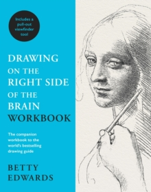 Drawing on the Right Side of the Brain Workbook : The companion workbook to the world's bestselling drawing guide, Paperback / softback Book