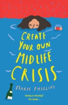 Create Your Own Midlife Crisis, Hardback Book