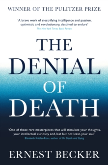 Denial of Death, Paperback / softback Book