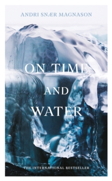On Time and Water, Hardback Book
