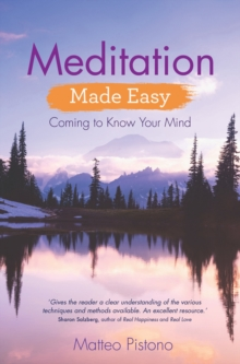 Meditation Made Easy : Coming to Know Your Mind, Paperback / softback Book