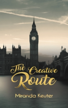 The Creative Route, Paperback / softback Book