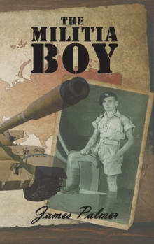 The Militia Boy, Hardback Book