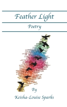 Feather Light Poetry, Paperback / softback Book