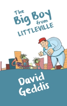 The Big Boy from Littleville, Paperback / softback Book