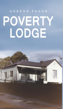 Poverty Lodge, Hardback Book