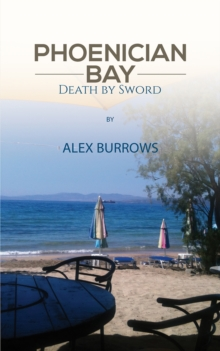 PHOENICIAN BAY DEATH BY SWORD, Hardback Book