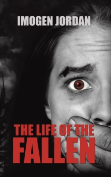 The Life of the Fallen, Hardback Book