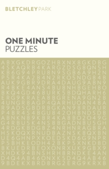 Bletchley Park One Minute Puzzles, Paperback / softback Book