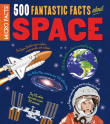 Micro Facts! 500 Fantastic Facts About Space, Paperback / softback Book