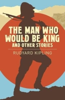 The Man Who Would be King & Other Stories, Paperback / softback Book