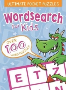 Ultimate Pocket Puzzles: Wordsearch for Kids, Paperback / softback Book
