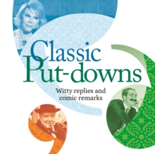 Classic Put-Downs : Insults with style, Paperback / softback Book