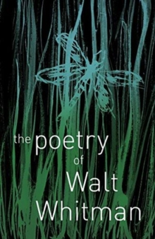 The Poetry of Walt Whitman, Paperback / softback Book