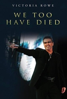 We Too Have Died, Paperback / softback Book