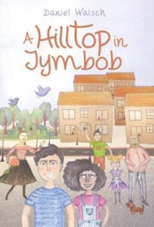 A Hilltop In Jymbob, Paperback / softback Book