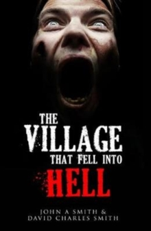 The Village That Fell Into Hell, Paperback / softback Book