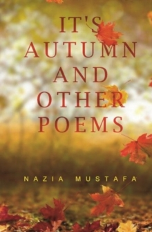 It's Autumn Time and Other Poems, Paperback / softback Book