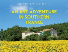 An Art Adventure in Southern France, Paperback / softback Book