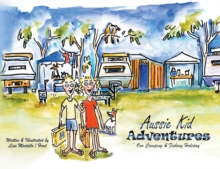 Aussie Kid Adventures, Paperback / softback Book