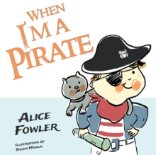 When I'm a Pirate, Paperback / softback Book