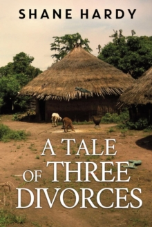 A Tale of Three Divorces, Paperback / softback Book