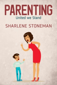 Parenting: United We Stand, Paperback / softback Book