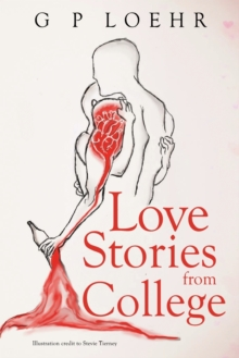 Love Stories from College, Paperback / softback Book