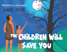The Children Will Save You, Paperback / softback Book