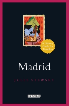 Madrid : A Literary Guide for Travellers, Hardback Book