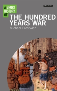 A Short History of the Hundred Years War, Paperback / softback Book
