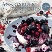 From Garden to Kitchen : 2020 Square Wall Calendar, Paperback / softback Book