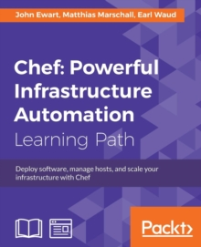 Chef: Powerful Infrastructure Automation, Paperback / softback Book