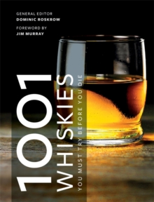 1001 Whiskies You Must Try Before You Die, Paperback / softback Book