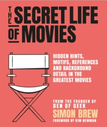 The Secret Life of the Movies, Paperback / softback Book