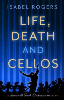 Life, Death and Cellos, Paperback / softback Book