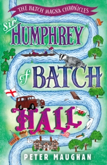 Sir Humphrey of Batch Hall, Paperback / softback Book