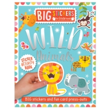 Big Stickers for Little Hands: Wild Animals, Paperback Book