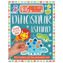 Big Stickers for Little Hands: Dinosaur Island, Paperback / softback Book