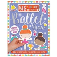 Big Stickers for Little Hands: Ballet Show, Paperback Book