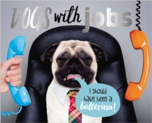 Dogs With Jobs, Hardback Book