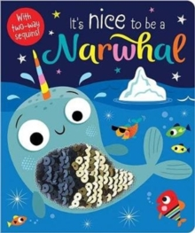 It's Nice to be a Narwhal, Board book Book