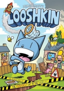 Looshkin: The Adventures of the Maddest Cat in the World : The Phoenix Presents, Paperback Book