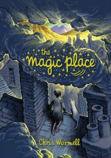 The Magic Place, Hardback Book