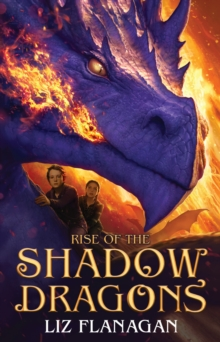 Rise of the Shadow Dragons, Hardback Book